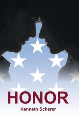Honor  -     By: Kenneth Scherer