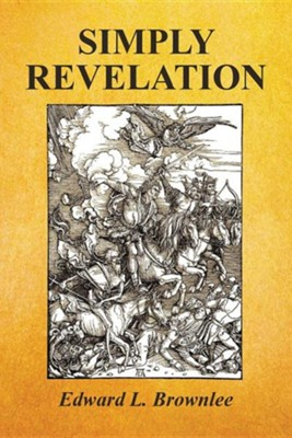 Simply Revelation  -     By: Edward L. Brownlee