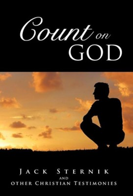 Count on God  -     By: Jack Sternik