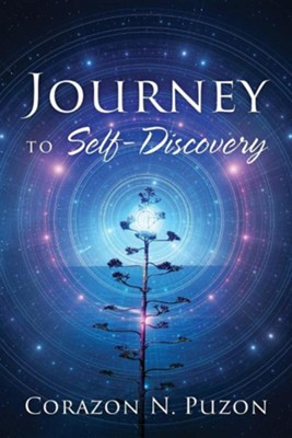 Journey to Self-Discovery  -     By: Corazon N. Puzon