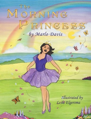 The Morning Princess  -     By: Marlo Davis