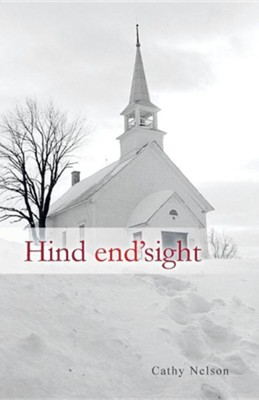 Hind End'sight  -     By: Cathy Nelson