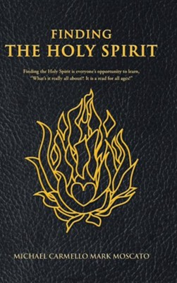 Finding the Holy Spirit  -     By: Michael Carmello Mark Moscato