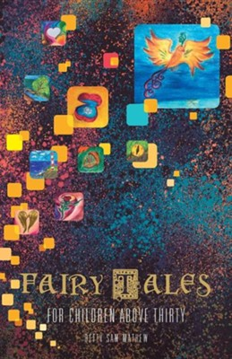Fairy Tales for Children Above Thirty  -     By: Betty Sam Mathew
