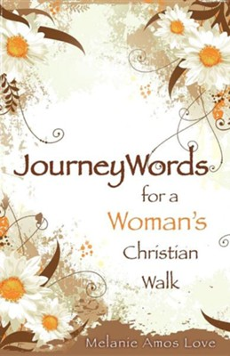 Journeywords  -     By: Melanie Amos Love