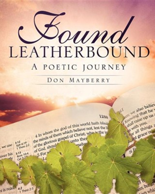 Found Leatherbound  -     By: Don Mayberry