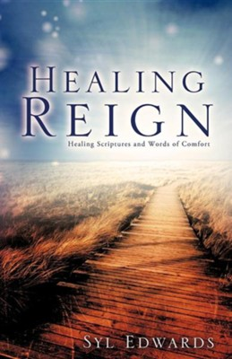 Healing Reign  -     By: Syl Edwards