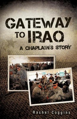 Gateway to Iraq  -     By: Rachel Coggins