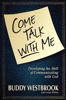 Come Talk with Me  -     By: Buddy Westbrook