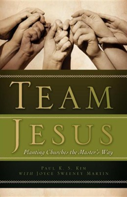Team Jesus  -     By: Paul K.S. Kim, Joyce Sweeney Martin