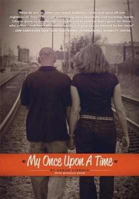 My Once Upon a Time  -     By: Sarah Liborio, Michelle Hoag