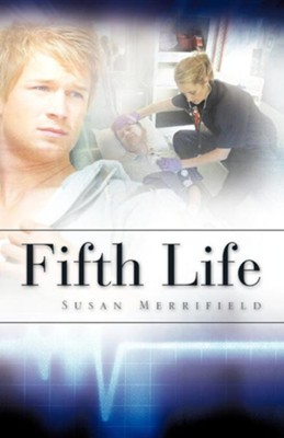 Fifth Life  -     By: Susan Merrifield