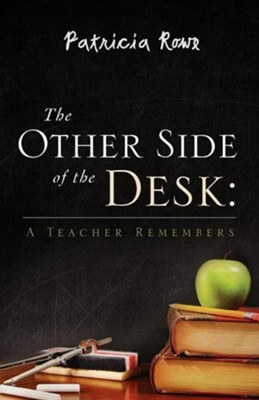 The Other Side of the Desk  -     By: Patricia Rowe