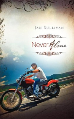 Never Alone  -     By: Jan Sullivan