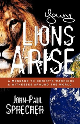 Young Lions Arise  -     By: John-Paul Sprecher