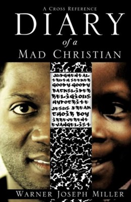 Diary of a Mad Christian  -     By: Warner Joseph Miller
