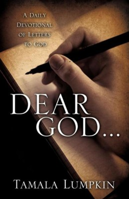 Dear God...  -     By: Tamala Lumpkin