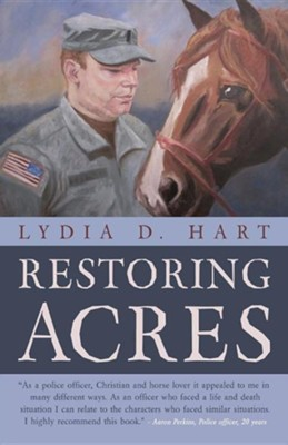 Restoring Acres  -     By: Lydia D. Hart