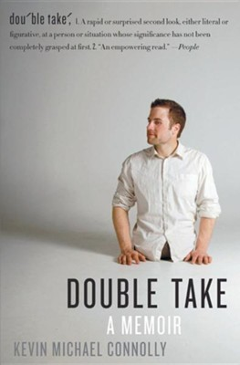 Double Take: A Memoir  -     By: Kevin Michael Connolly