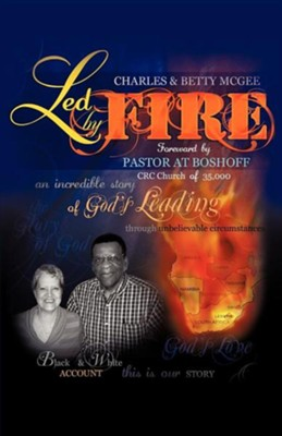Led by Fire  -     By: Charles McGee, Betty McGee