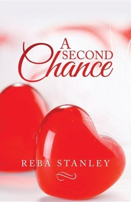 A Second Chance  -     By: Reba Stanley