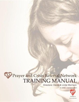 Prayer and Crisis Referral Network  -     By: David Morrison, Linda Morrison