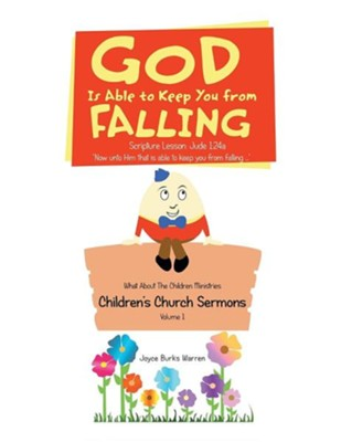 God Is Able to Keep You from Falling: Children's Church Sermons  -     By: Joyce Burks Warren