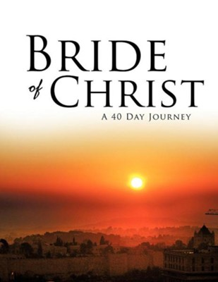 Bride of Christ  -     By: Jodi Gay