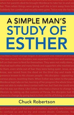 A Simple Man's Study of Esther  -     By: Chuck Robertson