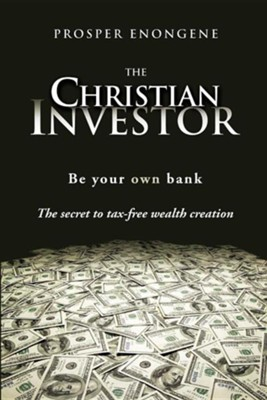 The Christian Investor  -     By: Prosper Enongene