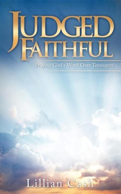 Judged Faithful  -     By: Lillian Cash