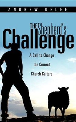 The Shepherd's Challenge  -     By: Andrew Delee