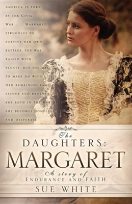 The Daughters: Margaret  -     By: Sue White