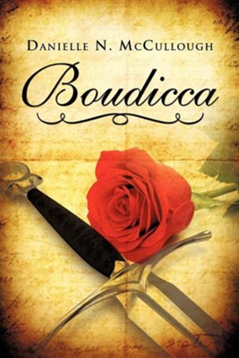 Boudicca  -     By: Danielle N. McCullough