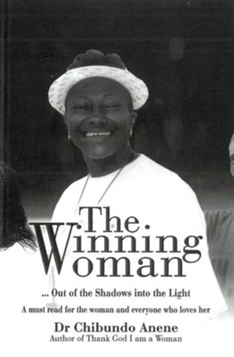 The Winning Woman  -     By: Dr. Chibundo Anene