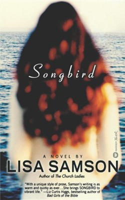 Songbird   -     By: Lisa Samson