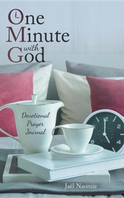 One Minute with God: Devotional Prayer Journal  -     By: Jael Naomie