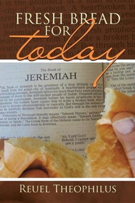 Fresh Bread for Today  -     By: Reuel Theophilus