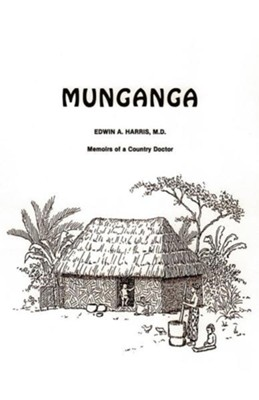 Munganga  -     By: Edwin A. Harris