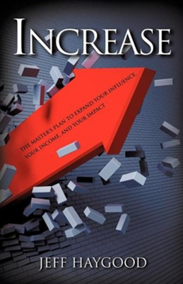 Increase  -     By: Jeff Haygood