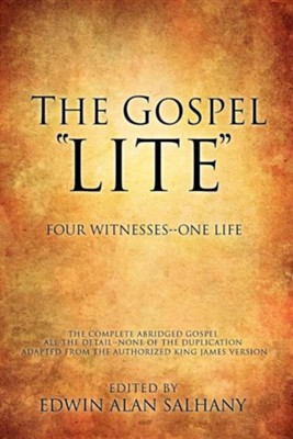 The Gospel Lite, Paper  -     Edited By: Edwin Alan Salhany     By: Edwin Alan Salhany(ED.)
