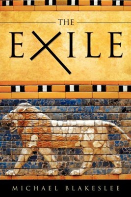 The Exile  -     By: Michael Blakeslee
