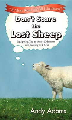 Don't Scare the Lost Sheep  -     By: Andy Adams