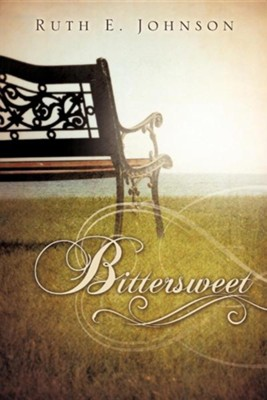 Bittersweet  -     By: Ruth E. Johnson