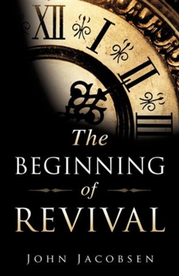 The Beginning of Revival the Beginning of Revival  -     By: John Jacobsen
