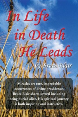 In Life-In Death-He Leads  -     By: Bruce Blair
