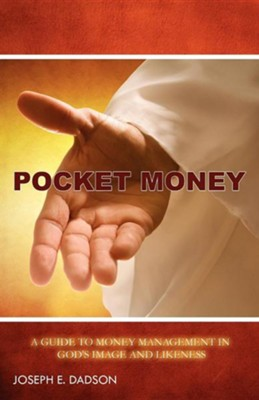 Pocket Money  -     By: Joseph E. Dadson