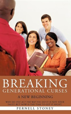 Breaking Generational Curses  -     By: Pernell Stoney