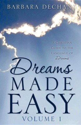 Dreams Made Easy  -     By: Barbara Dechant