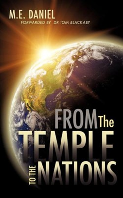 From the Temple to the Nations  -     By: M.E. Daniel